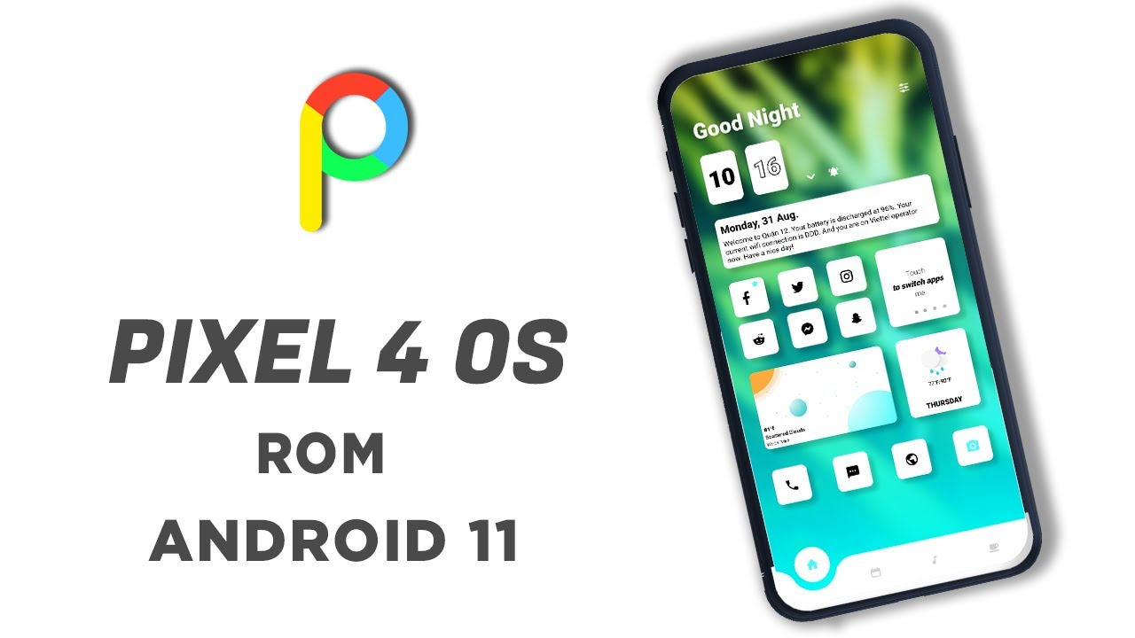 Pixel 4 OS - Android 11 Rom - All Phones