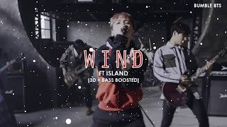 Video [3D+BASS BOOSTED] FT ISLAND - WIND | bumble.bts download MP3, 3GP, MP4, WEBM, AVI, FLV Maret 2018