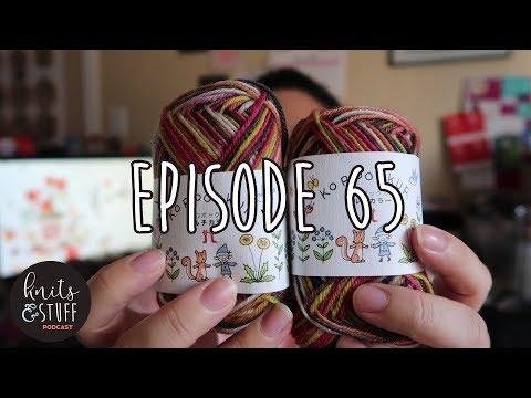 knits & stuff episode 65: Happy Fall!