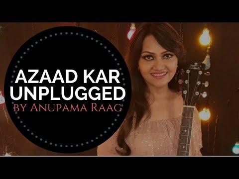Azaad Kar | Daas Dev | Anupama Raag  (Unplugged Cover) - AR Band