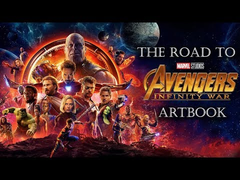 The Road To Avengers Infinity War Art book