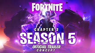 Fortnite Chapter 2 - Season 5 | Launch Trailer (Official Concept trailer)