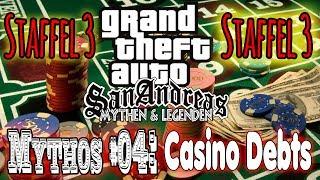 GTA SA - Mythen & Legenden | Staffel 3 | Mythos #04: Casino Debts! [DE]