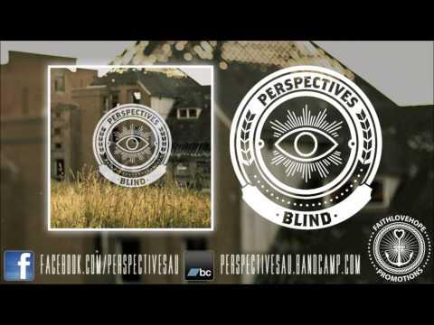 Клип Perspectives - Blind