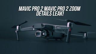 Video DJI Mavic Pro 2 + Zoom 2 Details Leak - See The Bigger Picture Event download MP3, 3GP, MP4, WEBM, AVI, FLV September 2018