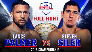 2018 PFL Featherweight Championship: Steven Siler vs. Lance Palmer