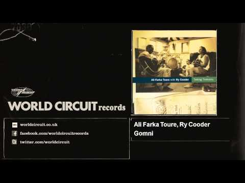 Ali Farka Toure, Ry Cooder - Gomni