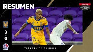 Resumen: Tigres vs Olimpia  - 🏆 #SCCL2020