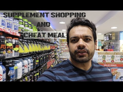 SUPPLEMENT SHOPPING and CHEAT MEAL | DUBAI VLOG