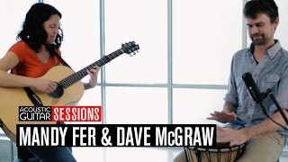 Mandy Fer and Dave McGraw: Acoustic Guitar Session