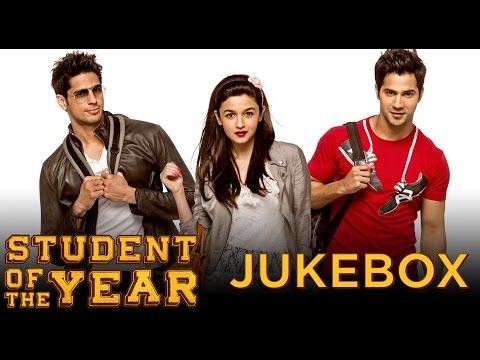 Student Of The Year Full Audio Songs JUKEBOX | Alia Bhatt, Sidharath