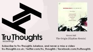 Natural Self - The Origin - Eliphino Remix