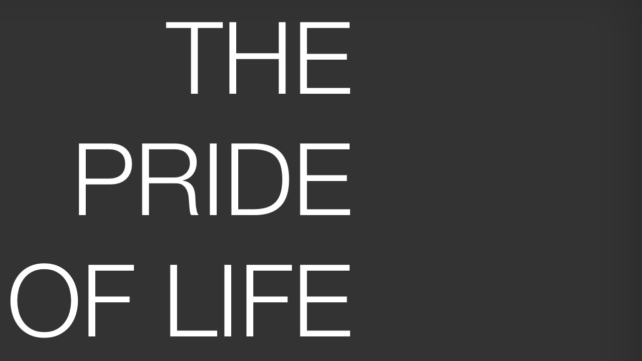 what is the pride of life e learning