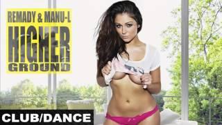 Remady ft. Manu-L - Higher Ground (Shoco Naid Remix Edit)