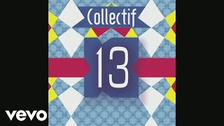 Collectif 13 - La marquise (audio)