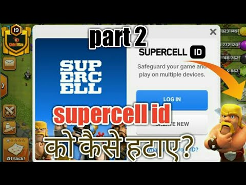 Coc  how To Remove Supercell Id  and  get Back To Googalplay Id.