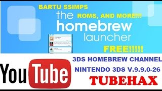 FREE 3DS HOMEBREW CHANNEL - TUBEHAX (YOUTUBE)