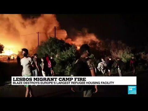 Greece: 'Dramatic scenes' in Lesbos migrant camp fire