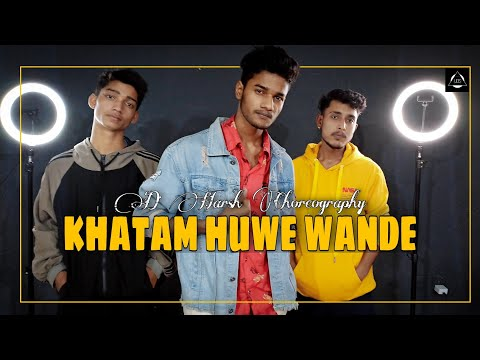 EMIWAY - KHATAM HUE WAANDE   D Harsh Choreography   Dance Video