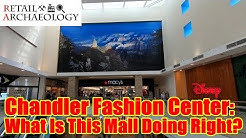 Chandler Fashion Center: What Is This Mall Doing Right? | Retail Archaeology