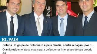 O golpe de Bolsonaro é pela família, contra a nação, por Eliane Brum