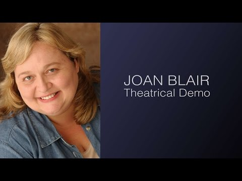 Joan Blair Theatrical Demo