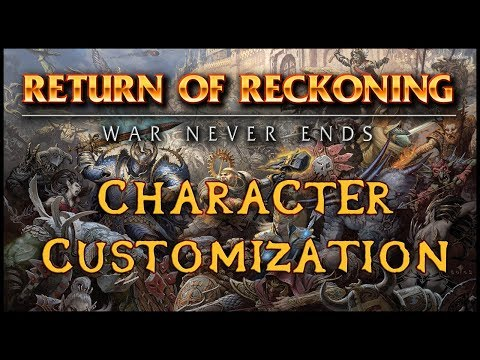 Return of Reckoning – Character Customization (Warhammer Online)