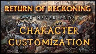 Return of Reckoning - Character Customization (Warhammer Online)