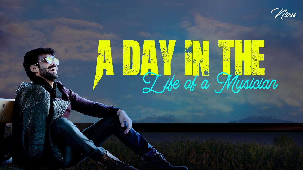 A Day in the life of a Musician | Musician's Life Style - Singer Nivas Vlog