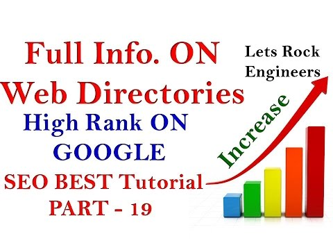WEB DIRECTORIES - High Rank On Google - SEO Tutorial For Beginners PART - 19