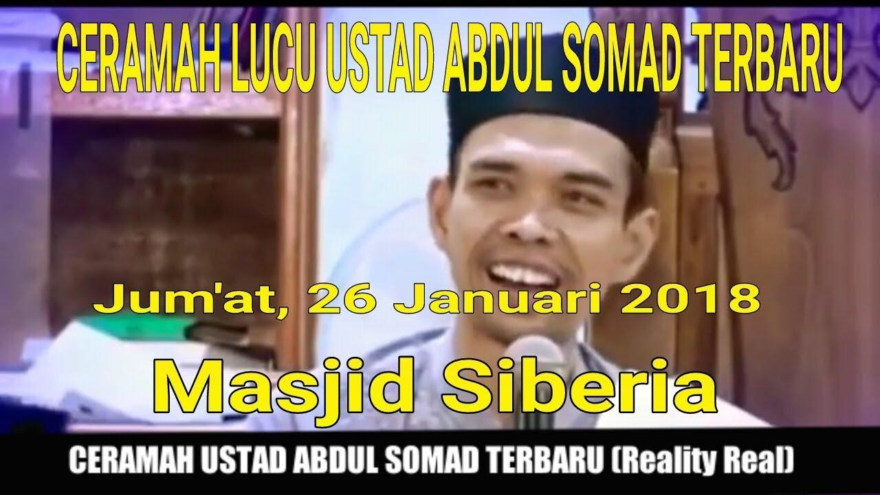 Ceramah Lucu Ustad Abdul Somad Terbaru (Jum'at, 26 Januari ...