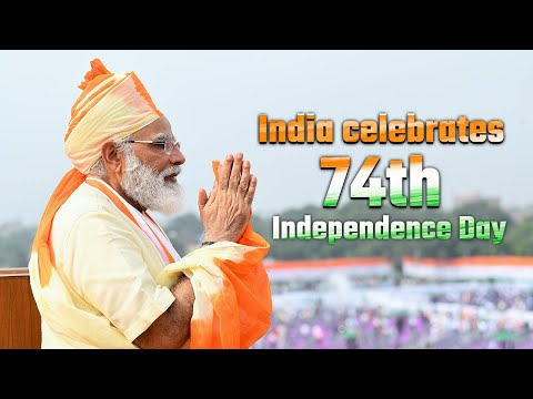 India celebrates 74th Independence Day