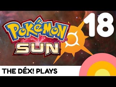 Pokemon Sun #18 - Lana, the Water type Captain! | The Dex! Plays