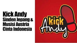 Kick Andy Terbaru 19 September  2014 - Sinden Jepang & Musisi Austria Cinta Indonesia
