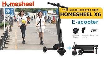 Trải nghiệm một ngày cùng với Homesheel X6
