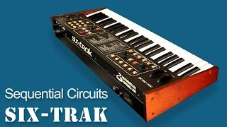 SEQUENTIAL CIRCUITS SIX-TRAK Analog Synthesizer 1984 | HD DEMO | NEW PATCHES