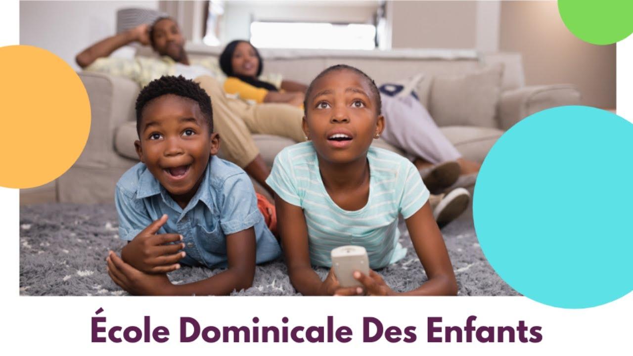 Ecole Dominicale Des Enfants [04 avril 2021]