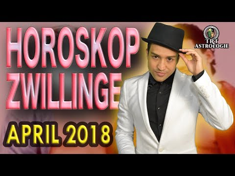 ZWILLINGE ASZENDENT HOROSKOP APRIL 2018