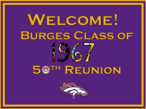 BURGES CLASS OF 1967 50TH REUNION