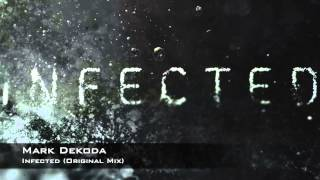 Mark Dekoda - Infected (Original Mix)
