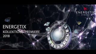 ENERGETIX Collection Premiere 2018
