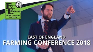 East of England Farming Conference 2018 Highlights