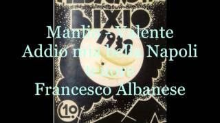 Addio mia bella Napoli (Manlio - Valente)   tenore Francesco Albanese