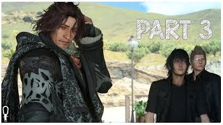 MYSTERIOUS STRANGER - Let's Play Final Fantasy XV Part 3 [Windows Edition] - [TWITCH VOD GAMEPLAY]