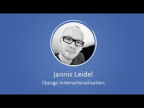 Image from Jannis Leidel about Internationalization at Django: Under The Hood
