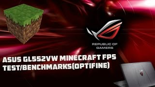 Asus ROG Gl552vw-dh71 Minecraft FPS Test- Nvidia gtx 960m optifine PvP Test-Low Setting