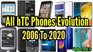 All hTC phones evolution 2006 To 2020