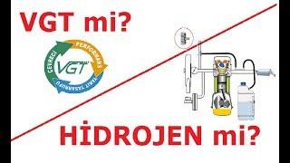 VGT mi ? Hidrojen sistemi mi? Uzun dönem kullanım / kıyaslama ! Sürücünün Gözü