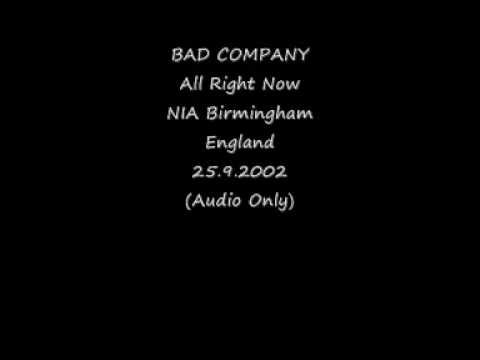 Bad Company All Right Now. NIA Birmingham England 25.9.2002. Audio Only.