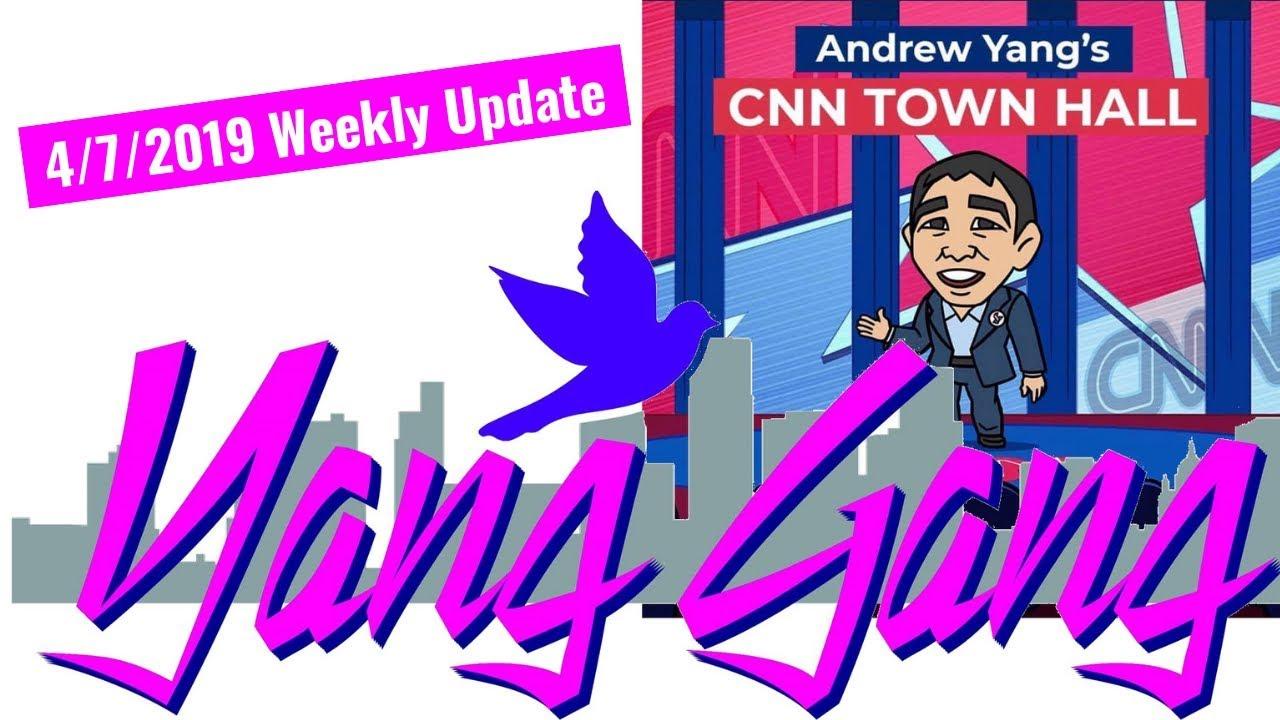 Yang Gang 4/7/2019 Weekly Update